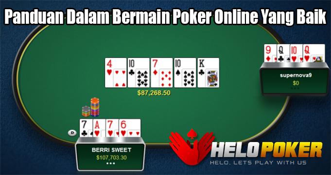 Panduan Dalam Bermain Poker Online Yang Baik